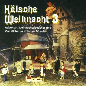 diverse Interpreten - Kölsche Weihnacht 3