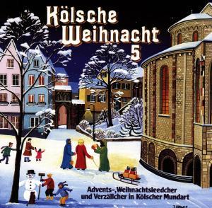 diverse Interpreten - Kölsche Weihnacht 5