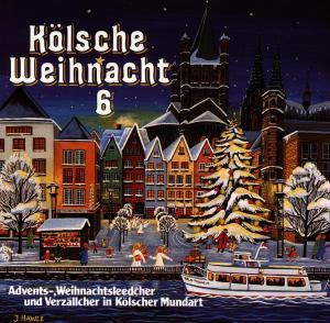 diverse Interpreten - Kölsche Weihnacht 6