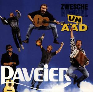Paveier - Zwesche Himmel Un Ääd CD