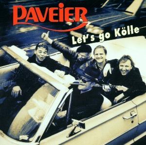 Paveier - Let's Go Kölle