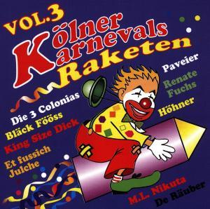 diverse Interpreten - Kölner Karnevalsraketen,Vol.3