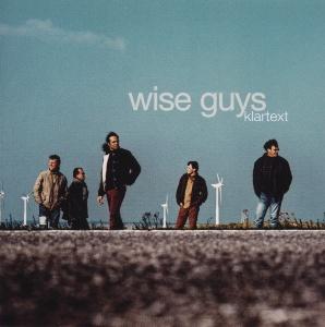 Wise Guys - Klartext