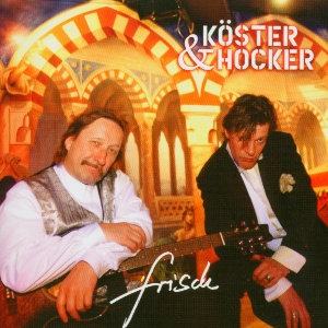 Köster & Hocker - Frisch Download-Album