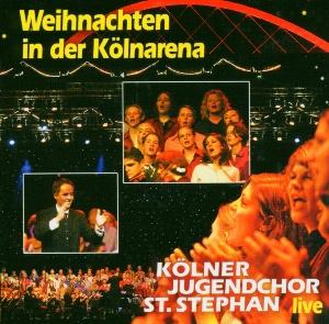Kölner Jugendchor St. Stephan - Weihnachten In Der Kölnarena