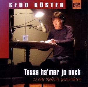 Gerd Köster - Tasse Ha'mer Jo Noch CD
