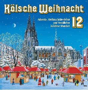 diverse Interpreten - Kölsche Weihnacht 12