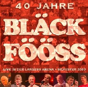Bläck Fööss - 40 Jahre Bläck Fööss