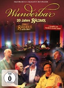 Räuber - Wunderbar - 20 Jahre Räuber (1991-2011)