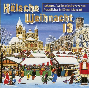 diverse Interpreten - Kölsche Weihnacht 13