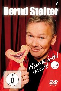 Bernd Stelter - Mundwinkel hoch! Live-DVD