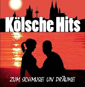diverse Interpreten - Kölsche Hits - Zum Schmuse un Dräume
