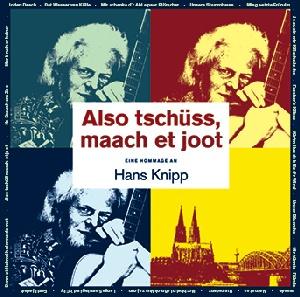 diverse Interpreten - Also tschüss maach et joot, Hans Knipp