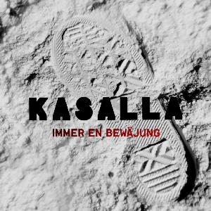 Kasalla - Immer en Bewäjung