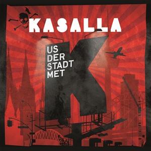 Kasalla - Us der Stadt met K