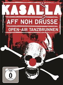 Kasalla - Aff noh drusse - Open-Air Tanzbrunnen DVD Video-Album