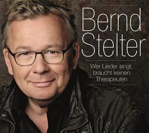 Bernd Stelter - Wer Lieder singt, braucht keinen Therapeuten