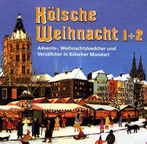 diverse Interpreten - Kölsche Weihnacht 1&2