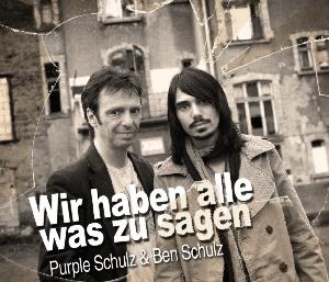 Purple Schulz & Ben Schulz - Wir haben alle was zu sagen