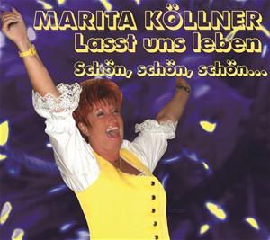 Marita Köllner - Lasst uns leben