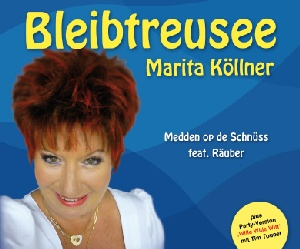 Marita Köllner - Bleibtreusee