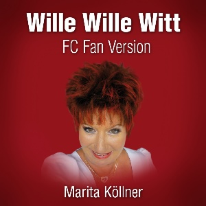 Marita Köllner - Wille Wille Witt FC Fan Version WMA & MP3