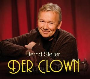 Bernd Stelter - Der Clown