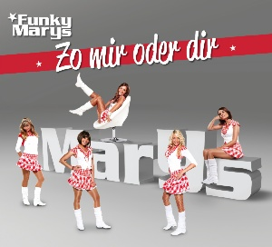 Funky Marys - Zo mir oder dir Maxi Single CD
