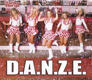 Funky Marys - D.A.N.Z.E.