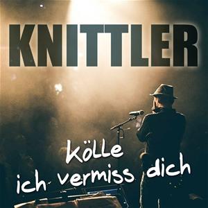 Stefan Knittler - Kölle ich vermiss dich Download-Album