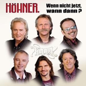 Höhner - Wenn nicht jetzt, wann dann?