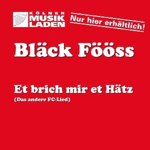 Bläck Fööss - Et brich mir et Hätz (Das andere FC Lied)
