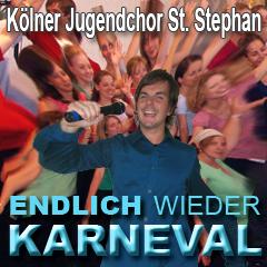 Kölner Jugendchor St. Stephan - Endlich wieder Karneval Titel