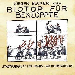 Jürgen Becker - Biotop für Bekloppte