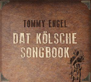 Tommy Engel - Dat kölsche Songbook