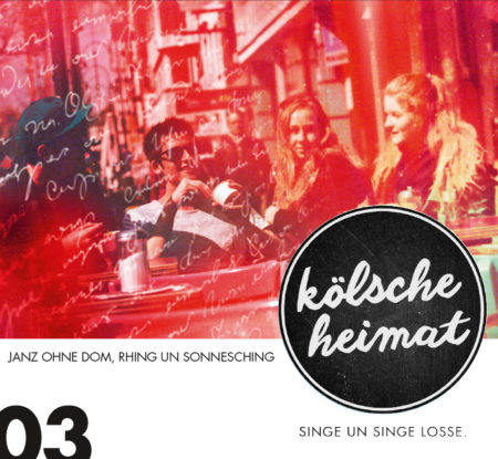 diverse Interpreten - Kölsche Heimat 03 – Janz ohne Dom, Rhing un Sonnesching