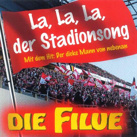 Die Filue - La, La, La, der Stadionsong - 0