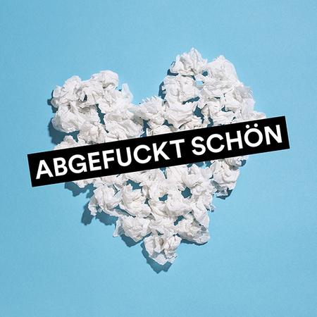 Planschemalöör - Abgefuckt schön - 0