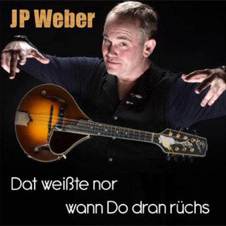 JP Weber - Dat weißte nor wann Do dran rüchs - 0