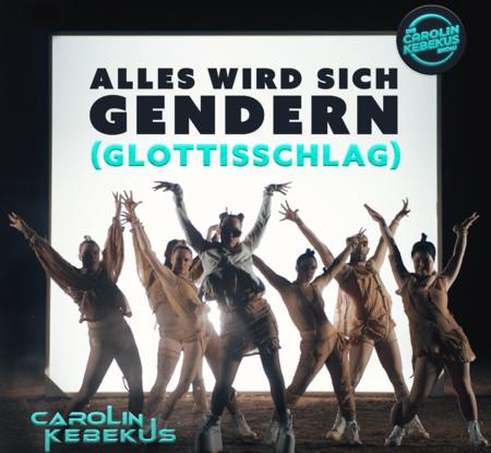 Carolin Kebekus - Alles wird sich gendern (Glottisschlag) - 0