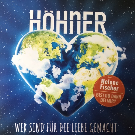 Höhner - Wir sind für die Liebe gemacht - 0