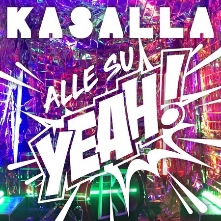 Kasalla - Alle su yeah ! - 0