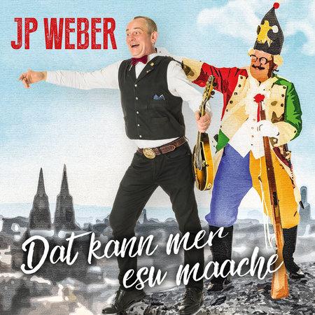 JP Weber - Dat kann mer esu maache - 0
