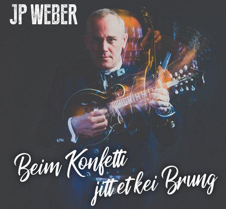 JP Weber - Beim Konfetti jitt et kei Brung - 0