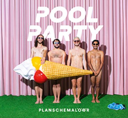 Planschemalöör - Poolparty - 0